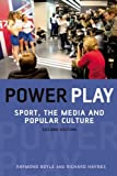 img - for Power Play: Sport, the Media and Popular Culture book / textbook / text book