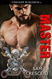 Master (Chaos Bleeds Book 8)