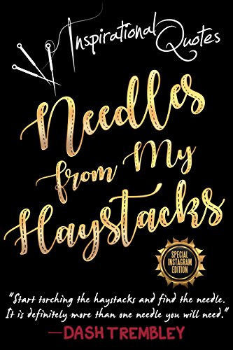 Inspirational Quotes Book Needles From My Haystacks Weaving Your New Daily Life Quotes