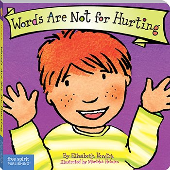 Free Spirit Publishing FRE9781575421551 Best Behavior Words Are Not For Hurting   B007FD471I