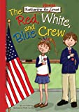 Book 5: The Red, White, and Blue Crew
