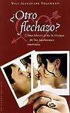 Â¿Otro Flechazo?, Yves-Alexandre Thalmann and YVES-ALEXANDRE THALMANN, 8497776143