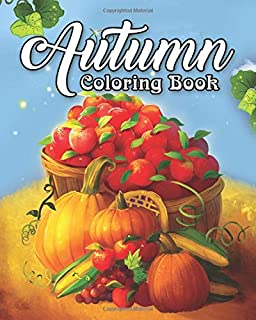 Autumn Coloring Book A For Adults Featuring Relaxing Scenes And Beautiful Fall
