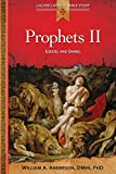 Prophets II: Ezekiel and Daniel