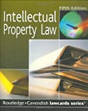 Intellectual Property Lawcards, Cavendish Publishing Staff, 1845680278