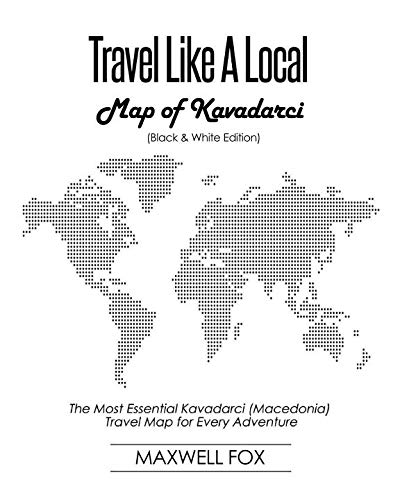 Travel Like a Local - Map of Kavadarci: The Most Essential Kavadarci (Macedonia) Travel Map for Every Adventure