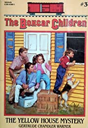 The Yellow House Mystery (The Boxcar…