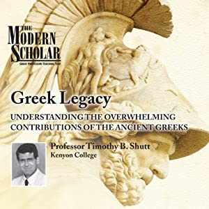 The Modern Scholar: Greek Legacy Lecture
