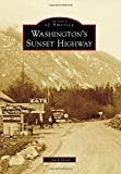 Washington's Sunset Highway, Chuck Flood, 1467132039