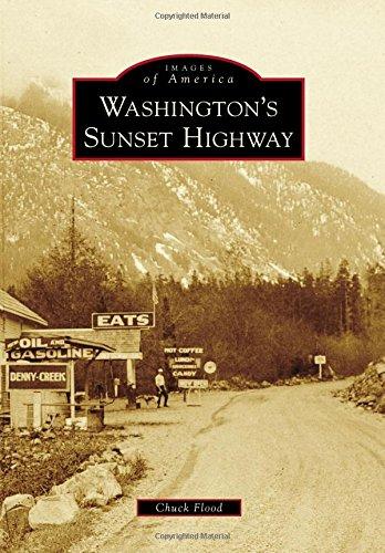 - Washington's Sunset Highway (Images of America)