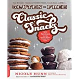 Gluten-Free Classic Snacks: 100 Recipes for the Brand-Name Treats You Love