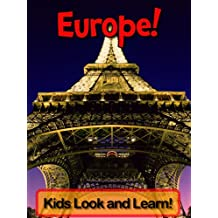 Europe! Learn About Europe and Enjoy Colorful Pictures - Look and Learn! (50+ Photos of Europe)
