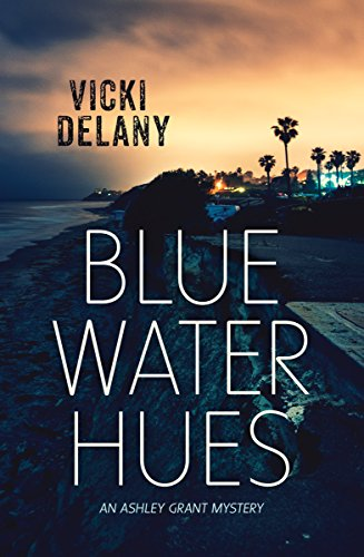 Blue Water Hues: An Ashley Grant Mystery (Rapid Reads)