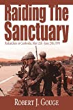 Raiding the Sanctuary, Robert J. Gouge, 1425931340