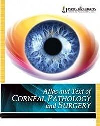 Atlas Text Corneal Pathology and Surger