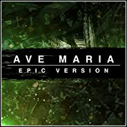 Ave Maria - Epic Version