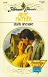 Dark Mosaic, Anne Mather, 0373112106