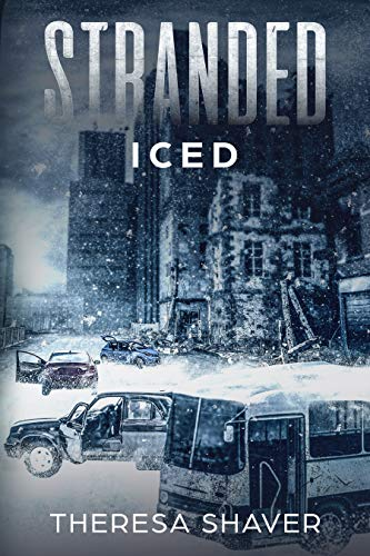 Stranded: Iced by [Shaver, Theresa]