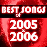 Best Songs of 2005 & 2006