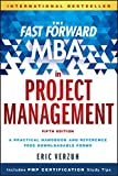 The Fast Forward MBA in Project Management, Fifth Edition