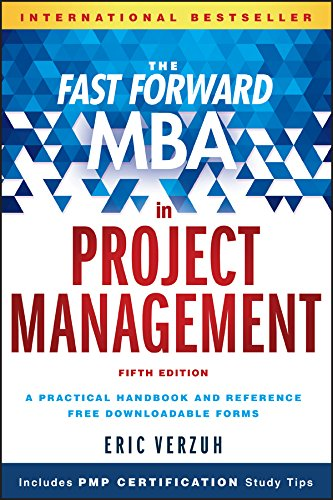 The Fast Forward MBA in Project Management (Fast Forward MBA Series) (Best Project Management Textbook)