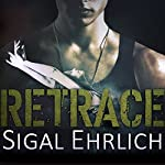Retrace | Sigal Ehrlich