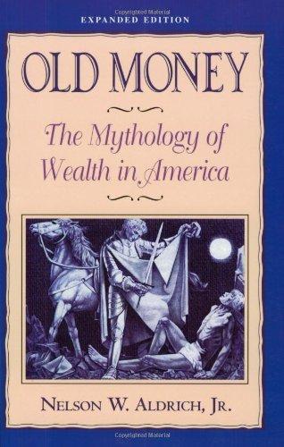 nelson aldrich old money - 4