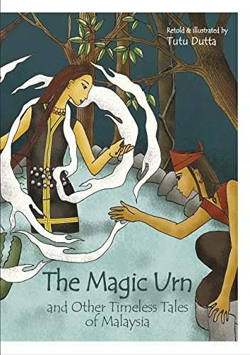 The Magic Urn: and Other Timeless Tales of Malaysia