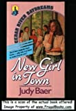 New Girl in Town, Judy Baer, 155661022X