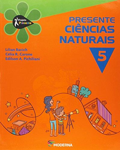 Presente. Ciências Naturais 5