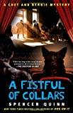 A Fistful of Collars: A Chet and Bernie Mystery (The Chet and Bernie Mystery Series)