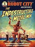The Indestructible Metal Men, Paul Collicutt, 0763650145