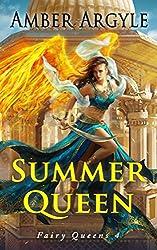 Summer Queen (Fairy Queens Book 4)