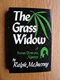 The Grass Widow: A Father Dowling Mystery
