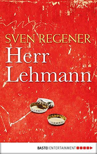 Herr Lehmann: Ein Roman (Die Lehmann-Trilogie 1) (German Edition)