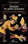 Histoire du Polar Jeunesse Romans et Bandes Dessinees par Perrin