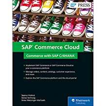 SAP Hybris Commerce: Business Processes, Functionality, and Configuration (SAP PRESS)