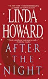 After the Night, Linda Howard, 147679118X
