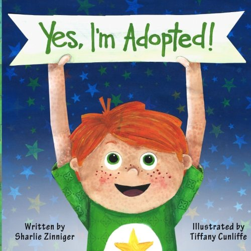 Yes, I'm Adopted! - a great story to help children take pride in the fact that they are adopted.