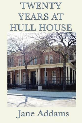 Twenty Years at Hull House
