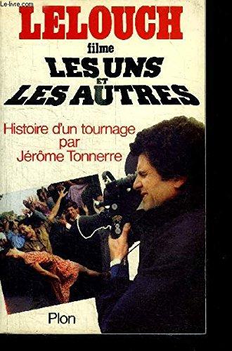 Lelouch filme Les uns et les autres: Histoire d'un tournage (French Edition)
