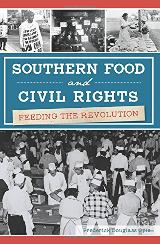 Search : Southern Food and Civil Rights: Feeding the Revolution (American Palate)
