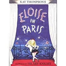 Eloise in Paris of Kay Thompson New Edition on 03 April 2006