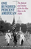 One Hundred Percent American, Thomas R. Pegram, 1566637112