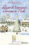 Quand l'amour s'invite à Noël: Une romance de Noël cocooning et pleine d'émotions