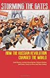 img - for Storming the Gates: How the Russian Revolution Changed the World book / textbook / text book