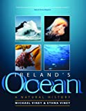 Ireland's Ocean, Michael Viney and Ethna Viney, 1905172664