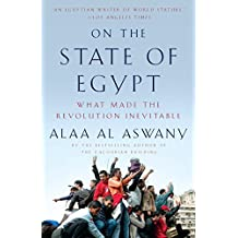 On the State of Egypt: What Made the Revolution Inevitable