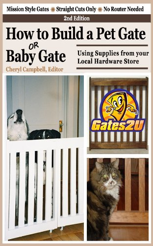 How to Build a Pet Gate or Baby Gate Using Supplies from your Local Hardware - Woodwork Store