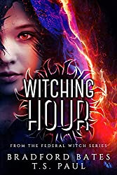 Witching Hour: From the Federal Witch Series (The Wild Hunt Book 0)